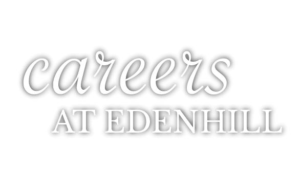 Careers at EdenHill